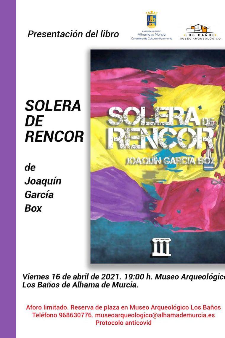 Joaquín García presenta este viernes su libro 'Solera de rencor'