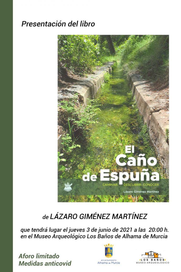 Lázaro Giménez presenta su libro 'El Caño de Espuña'