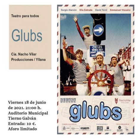 La comedia y el teatro vuelve a Alhama el día 18 con 'Glubs'