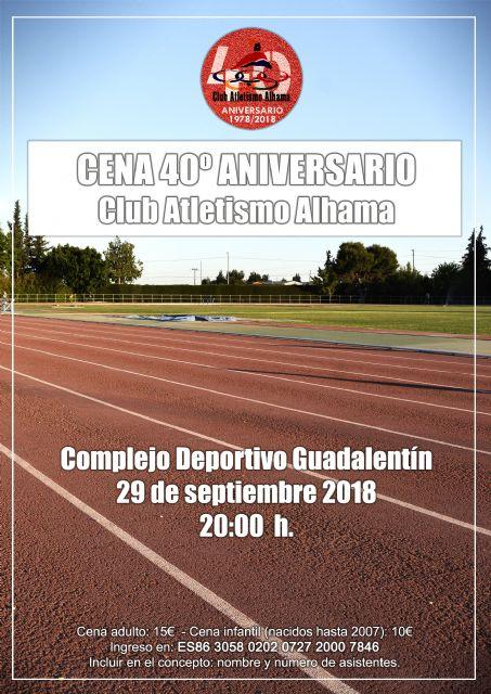El Club Atletismo Alhama festeja con una cena su 40 aniversario