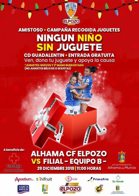 El Alhama CF organiza un partido benéfico 'Ningún niño sin juguete'