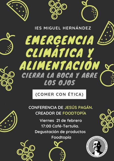 Los alumnos del IES M. Hernández aprenden a comer con ética
