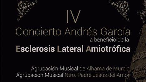 El Amor de Alhama y la Agrupación Musical, unidos contra la ELA