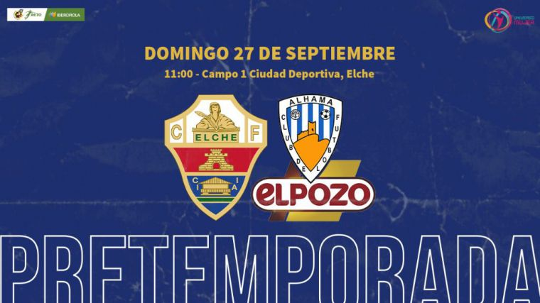 El Alhama CF ElPozo juega este domingo contra el Elche CF