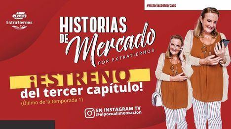 Historias de Mercado estrena su 3º capítulo: 'Invitado sorpresa'