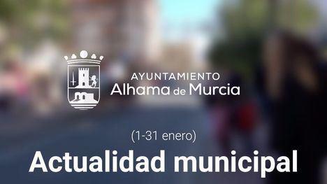 VÍD Lo más destacado del Ayuntamiento de Alhama este enero