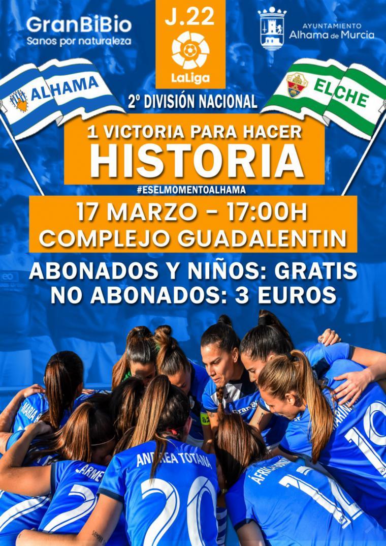 El Alhama CF Femenino se 'juega' el ascenso este domingo en casa